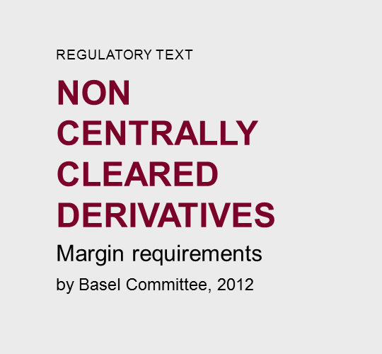 Non-centrally-cleared  derivatives
