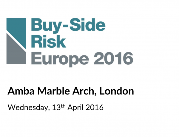 Buy-side Risk Europe 2016 – London